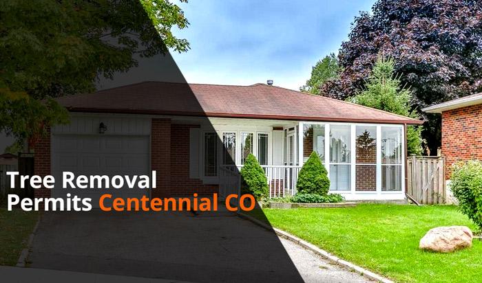 Tree removal permit Centennial